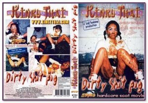 Dirty Shit Pig – Kinky Thai