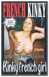 French Kinky – Kinky French Girl (updated)