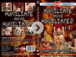 Humiliate and be humiliated – MFX (Latifa, Giovanna, Cristina)