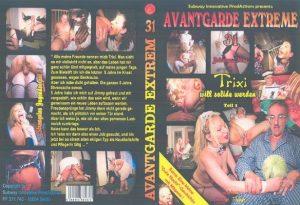 Avantgarde Extreme 31 – Trixi will solide werden … (Johanna, Megane & Nina)