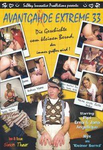 Avantgarde Extreme 33 – Die Geschichte vom kleinen Bernd, der immer größer wird ! (Pipi, Jana, Erna & Angelique)