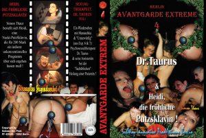 """Avantgarde Extreme 4 – Dr.Taurus & Heidi, die frohliche Putzsklavin (Heidi, Manuschka, """"Unterwürfig"""")"""