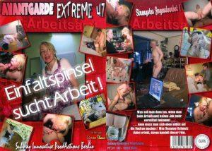 Avantgarde Extreme 47 – Einfaltspinsel sucht Arbeit (with Angie)