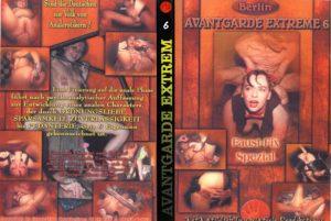Avantgarde Extreme 6 – Faust-Fix Spezial (Heidi, Manuschka, Pipi)