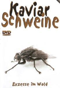Kaviar Schweine – Exzesse im Walde (FULL MOVIE)