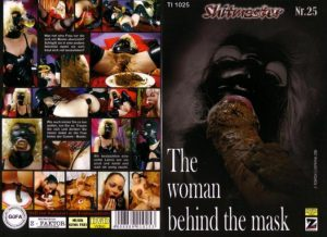 Shitmaster 25 – The Woman behind the Mask (With Young Veronica Moser)