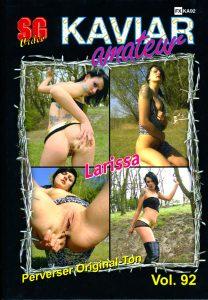 Kaviar Amateur 92 – Larissa [SG-Video]