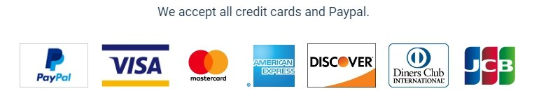We accept all credit cards and Pay Pal